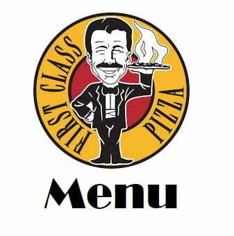 First Class Pizza Menu